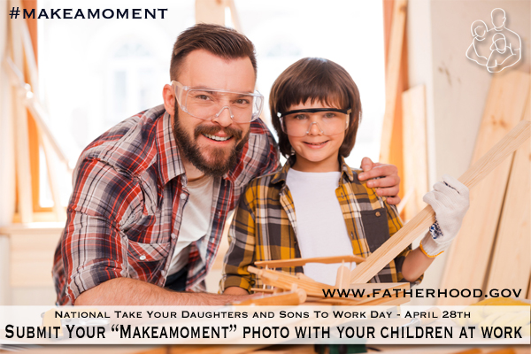 "Photo father and son in safety goggles building together #makeamoment National Take Your Daughters and Sones o Work Day April 28th www.Fatherhood.gov Submit Your ""MakeAMoment"" Photo With Your Children at Work"