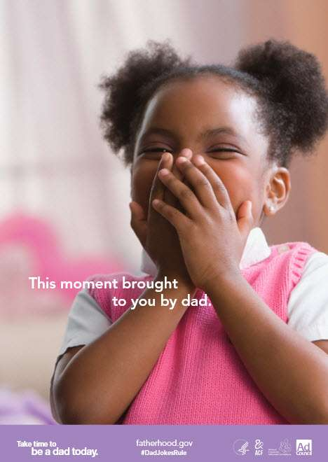 [text] This moment brought to you by dad. [photo] Little girl laughing, covering her face.